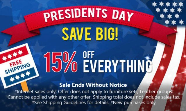 15% Off on Everything!!! Presidents Day Sale