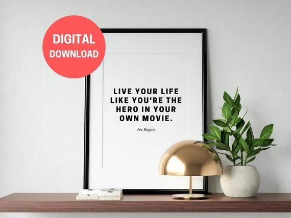 Joe Rogan Quote Printable Wall Art Multiple Sizes Joe Rogan Podcast Joe Rogan Experience Motivational Quote Digital Download 8x10 In 2020 Printable Quotes Printable Wall Art Wall Art Quotes