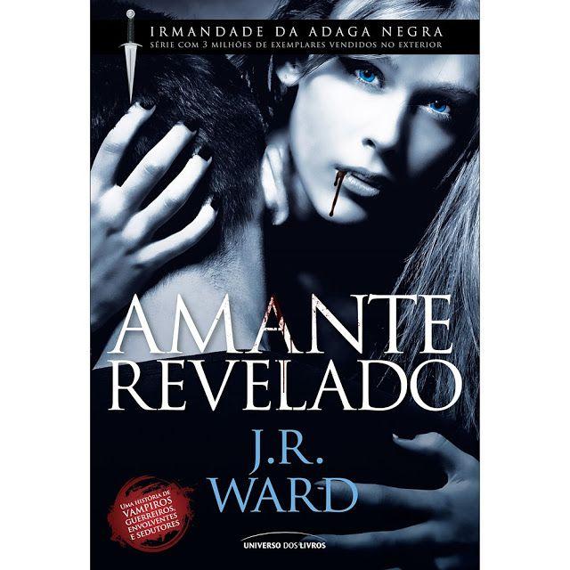 AMANTE REVELADO - IRMANDADE DA ADAGA NEGRA - LIVRO...