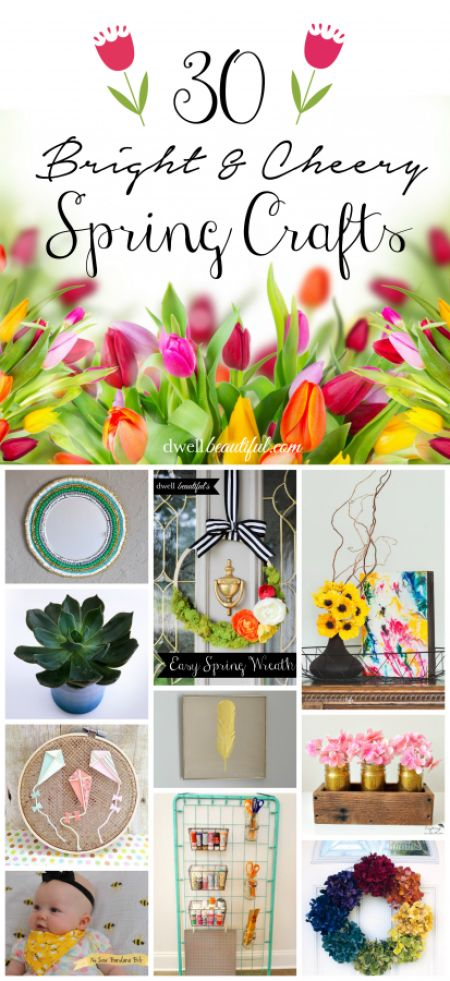 Dwell Beautiful has rounded up 25 bright and cheery spring crafts that can be made quickly and easily to bring some sunshine into your life! Happy spring!