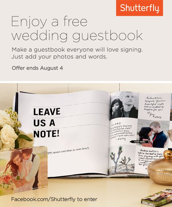 Make your free wedding guest book just the way you like it at Shutterfly.com. Get yours through 8/4.