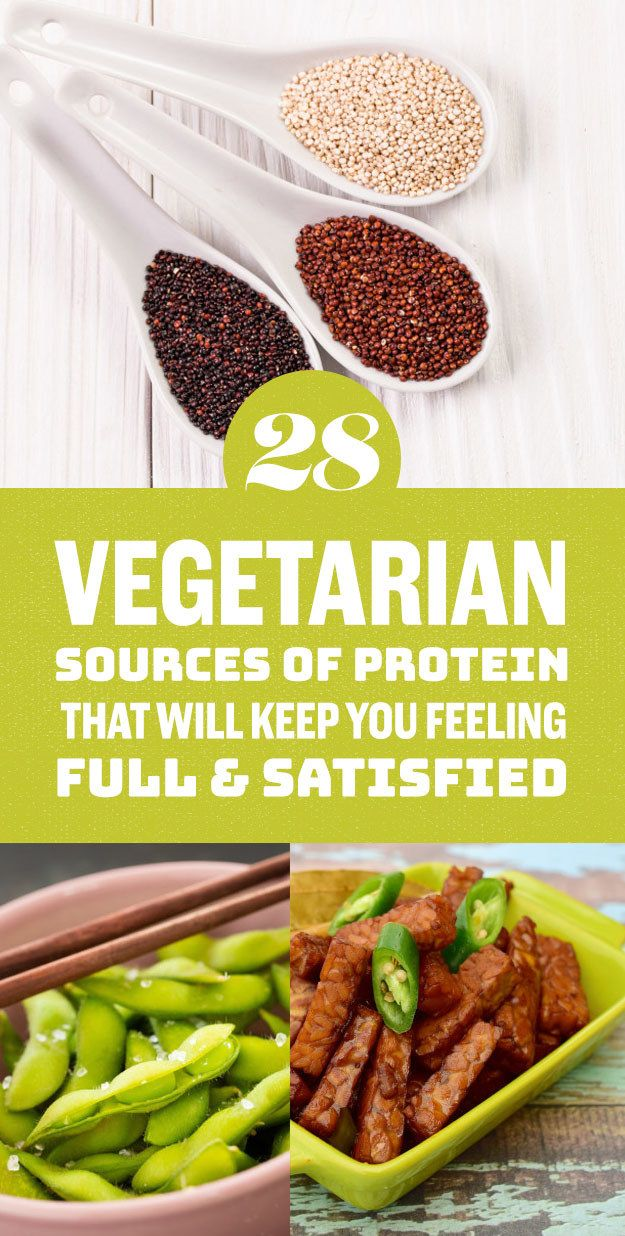 28 Vegetarian Sources Of Protein That Will Keep You Feeling Full And Satisfied