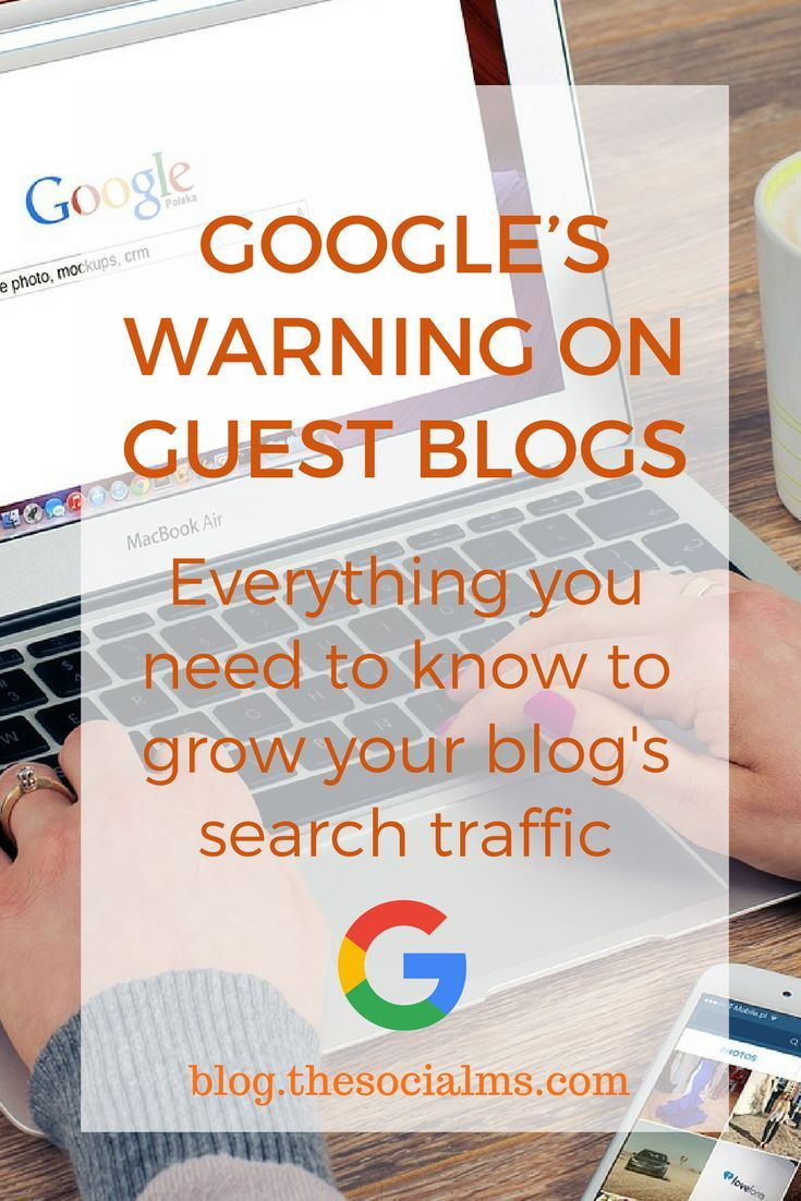 Guest Post We Need To Stop Looking For >> Google S Warning On Guest Blogs If Your Intention Is Link Building