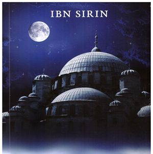 Islamic dream interpretation ibn Sirin Islamic dream interpretation ibn Sirin we describe as. In which a dream interpreter consists of the two states. Being happy for an unhappy people. And display…