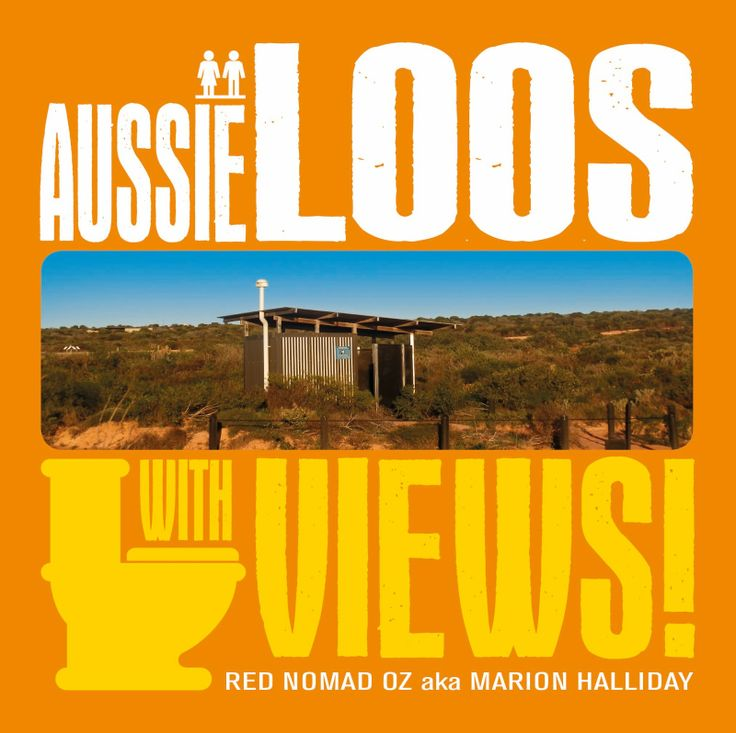 "Take a cool OZ road trip  visit all the loos in my first book ""Aussie Loos with Views!"" to be released 1 July 2014!  More HERE: http://rednomadoz.blogspot.com.au/p/aussie-loos-with-views.html"