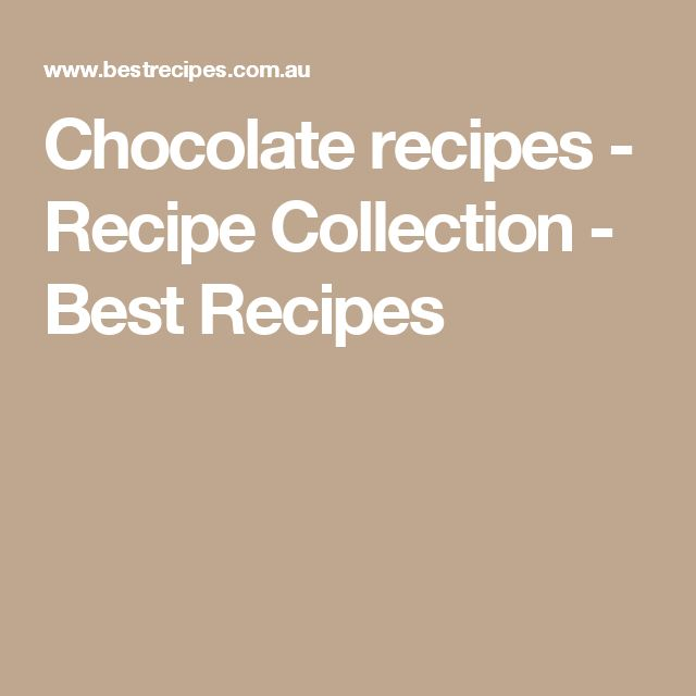 Chocolate recipes - Recipe Collection - Best Recipes
