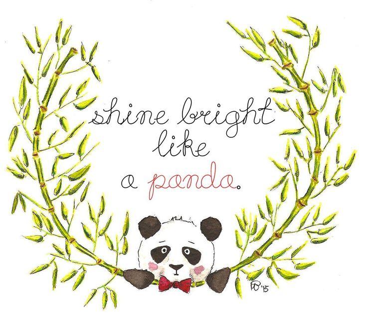 shine bright like a panda - watercolor inspirational quote
