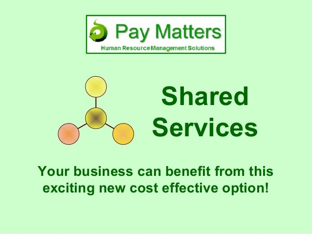 Shared services – Your business can benefit from this exciting new service option from Pay Matters - Your one-stop shop for all your Human Resources, Labour Relations and Payroll requirements.  No matter how many employees you employ, if you employ any workers we will be able to add value to your business.  Have a full Human Resources function, (including Labour relations and Payroll available to your business for less than the cost of a wage clerk!