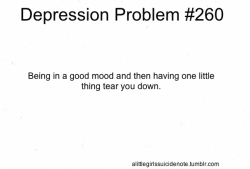 Depression Problems. It's just that one thing. Even after all this time, just that one thing.
