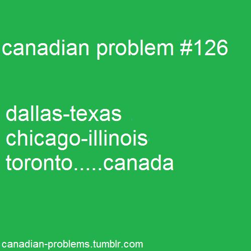 yeah, should be Toronto-Ontario, but am sure a lot of non Canadians wouldn't know where that is