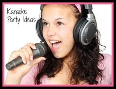 Looking for a fun party idea? Host a Karaoke party!