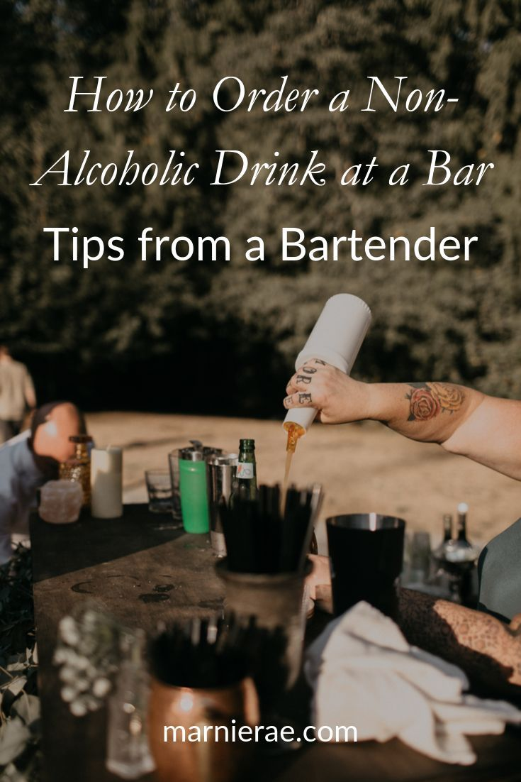 How To Order A Non Alcoholic Drink At A Bar Tips From A Bartender Marnie Rae Non Alcoholic Drinks Alcoholic Drinks Non Alcoholic