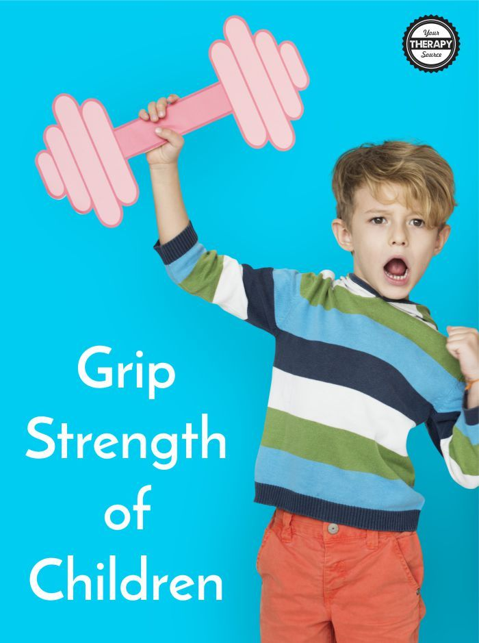 Grip Strength Of Children What Does The Data Say Pediatric