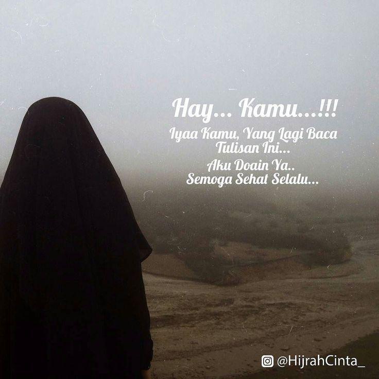 Iyaa Kamu... :-)  .  Aamiin yaa Allah... .  Follow @HijrahCinta_ @HijrahCinta_  .  #Cinta #HijrahCinta #Hijrah