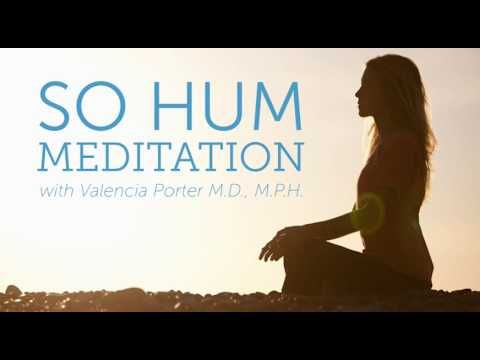 So Hum Meditation, Chopra Center, 18 min, English, wonderful guidance for me to relax and to be present in the moment