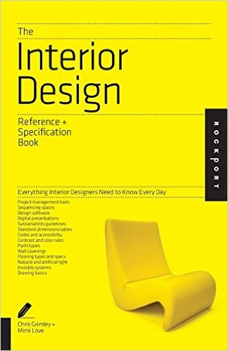 The Interior Design Reference & Specification Book: Everything Interior Designers Need to Know Every Day (Indispensable Guide): Amazon.co.uk: Linda O'Shea, Chris Grimley, Mimi Love: 0080665009624: Books