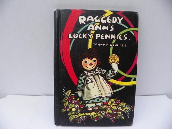 Vintage 1932 Raggedy Ann's Lucky Pennies Book  Johnny