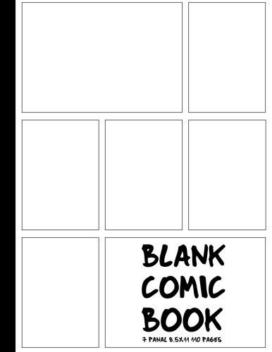 Blank Comic Book for Kids: Create your own amazing comic with this Comic Book Journal (includes table of contents, many different panel template and more than 10 different speech bubbles)