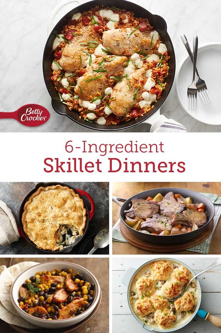 6 Ingredient Skillets That Are Weeknight Easy Easy Skillet Meals Cast Iron Recipes Dinner Recipes