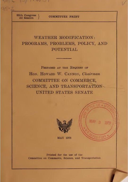 Revealed – US Senate Document Confirms National and Global Weather Modification (Geoengineering) Programs http://wakeup-world.com/2015/11/03/revealed-us-senate-document-confirms-national-and-global-weather-modification-geoengineering-programs/