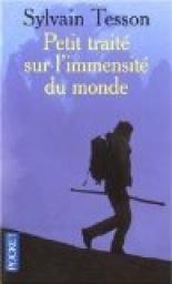 Petit traité sur l'immensité du monde par Sylvain Tesson
