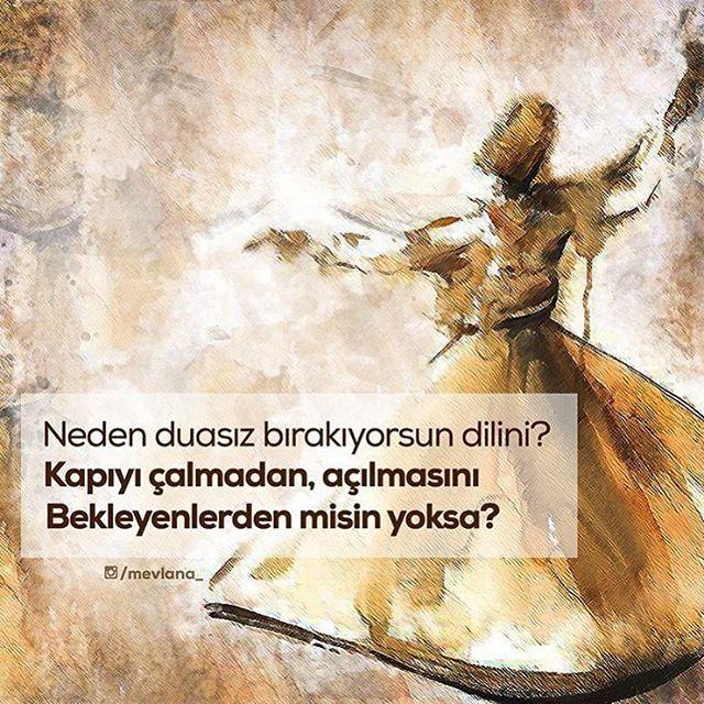Yoruma bir dua yaz #Rumi #HzMevlana #Mevlana #Dua ÖNERİLEN SAYFA ➡️ @birhadis