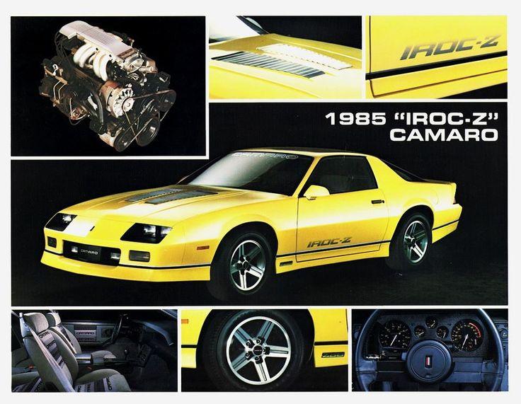 "1985 Camaro ""IROC -Z"" Advertisement. 305 CI V-8 Rated @ 215 HP"