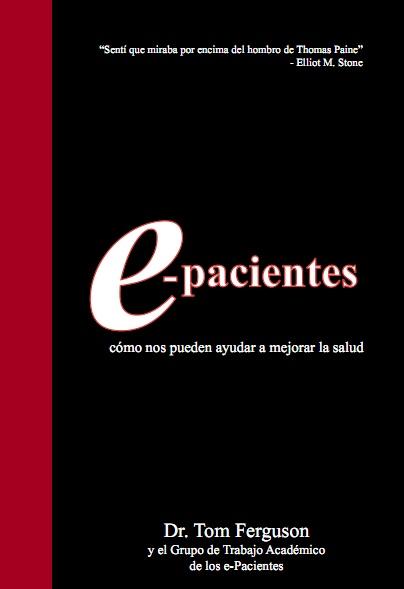 Salud con cosas: e-pacientes en castellano