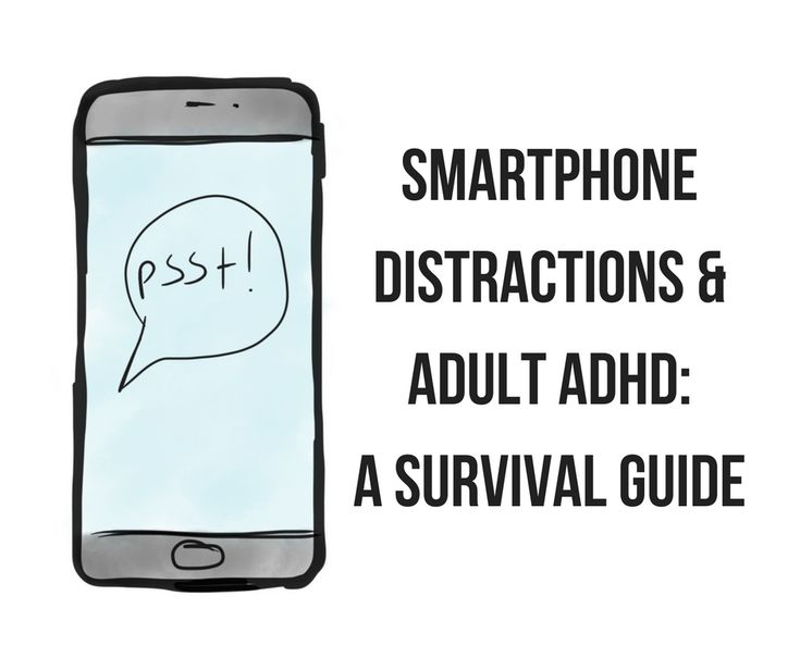 Smartphones can work for or against you when you have ADHD