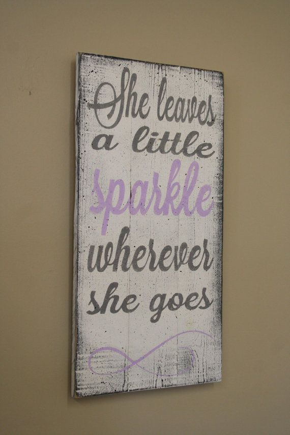 She Leaves A Little Sparkle Wherever She Goes by RusticlyInspired I want (plus a little glitter)