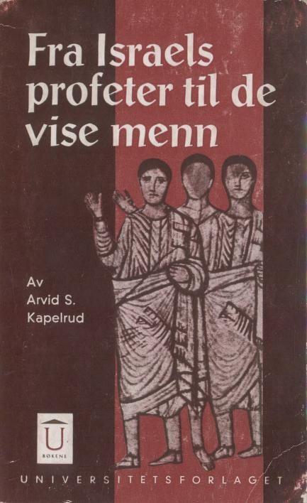 """""""Fra Israels profeter til de vise menn"""" av Arvid Schou Kapelrud"""