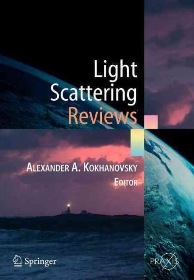 Light Scattering Reviews: Single and Multiple Light Scattering