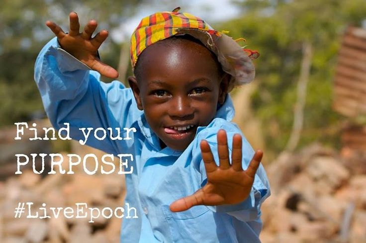 Have you found your purpose?   #LiveEpoch