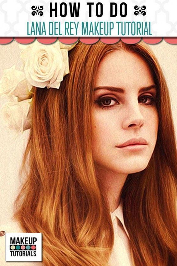 Lana Del Rey Makeup Tutorial…