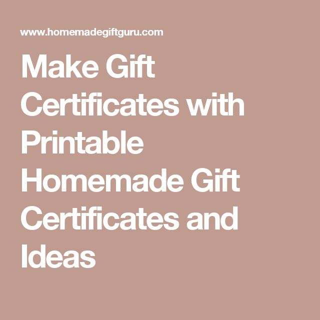 Make Gift Certificates with Printable Homemade Gift Certificates and Ideas