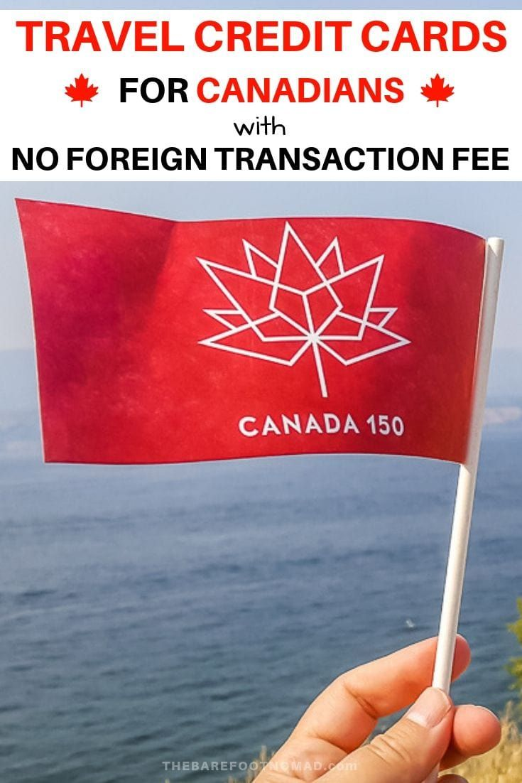 No Foreign Transaction Fee Credit Cards In Canada With Images