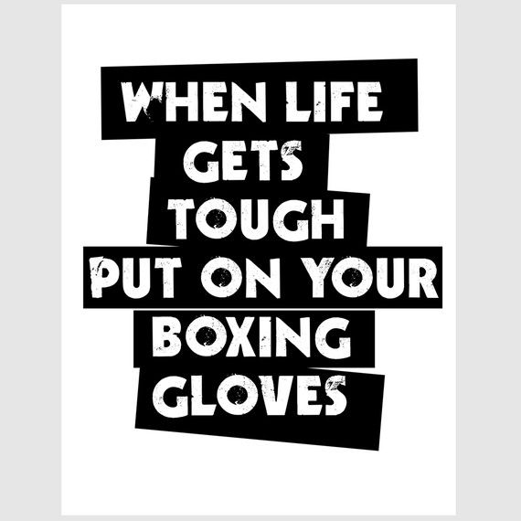 primitive masculine when life gets tough, put on your boxing gloves quote paper print in midnight black and white. $14.00, via Etsy.