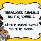 This is a unit to go along with the 1st grade Treasures Reading Unit 6, Week 2 - Little Bear Goes to the Moon. This unit includes word cards for th...