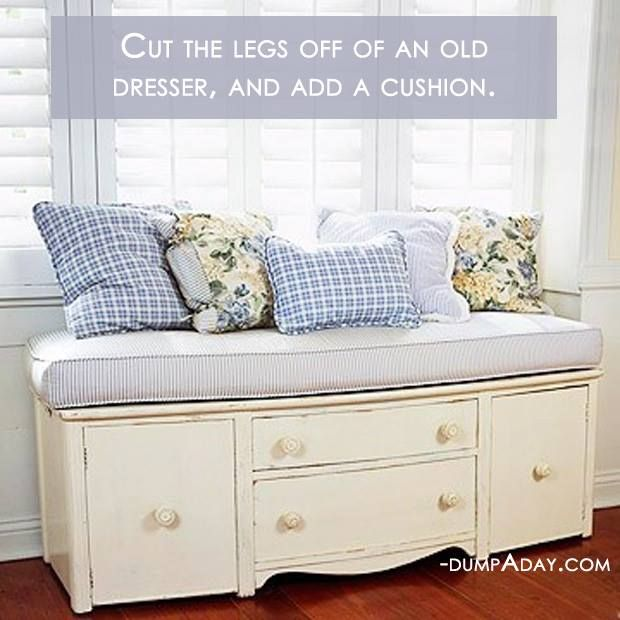 Cut off Legs of a Dresser/ throw a pad on top and make it into a bench. I LOVE this idea!