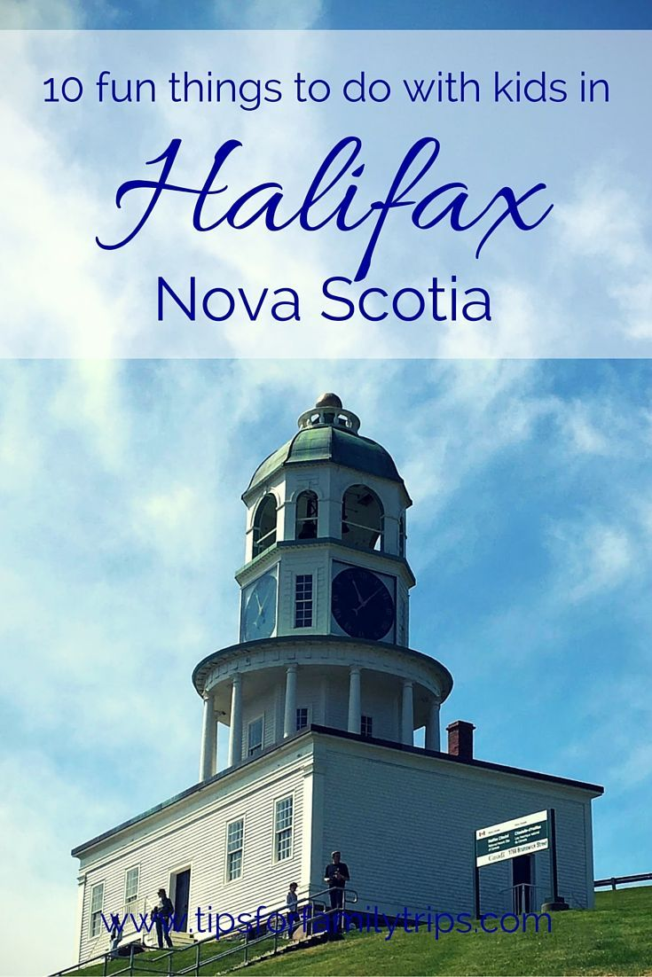 10 fun things to do in Halifax, Nova Scotia with kids | tipsforfamilytrips.com | summer vacation | Canada | what to do in Halifax | Halifax tourism | Halifax attractions