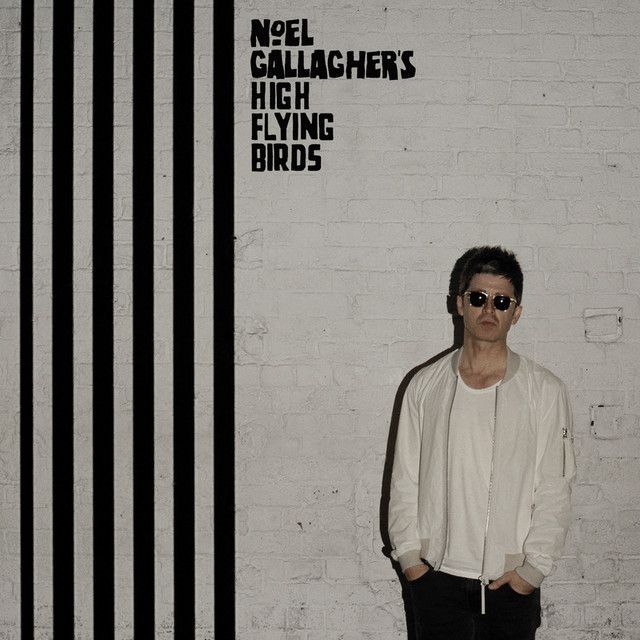 """ Chasing Yesterday"" by Noel Gallagher's High Flying Birds"