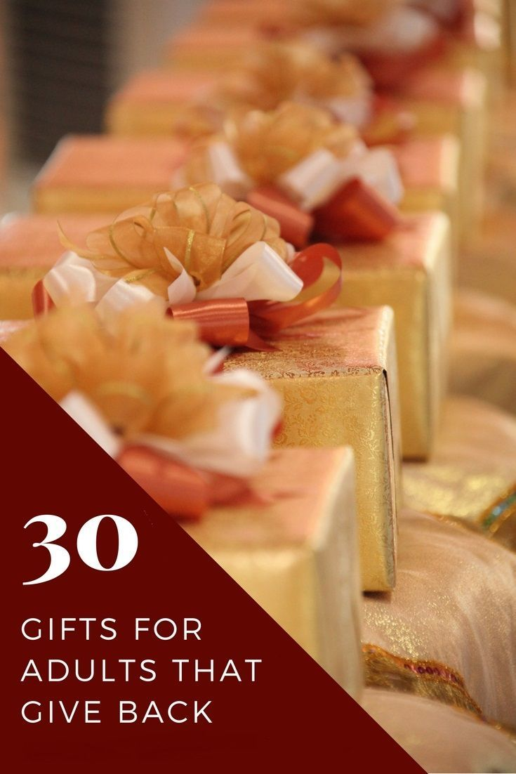 30 Gift Ideas For Adults That Give Back Giftideas Giftguide Christmas Birthday Gifts