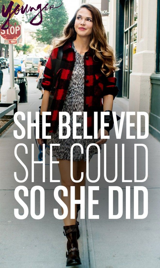 """She believed she could so she did."""