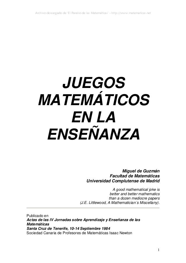 Archivo descargado de 'El Paraíso de las Matemáticas' - http://www.matematicas.net 1 JUEGOS MATEMÁTICOS EN LA ENSEÑANZA Mi...