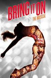 Bring It On: The Musical - Now Through January 20 at the St. James Theater