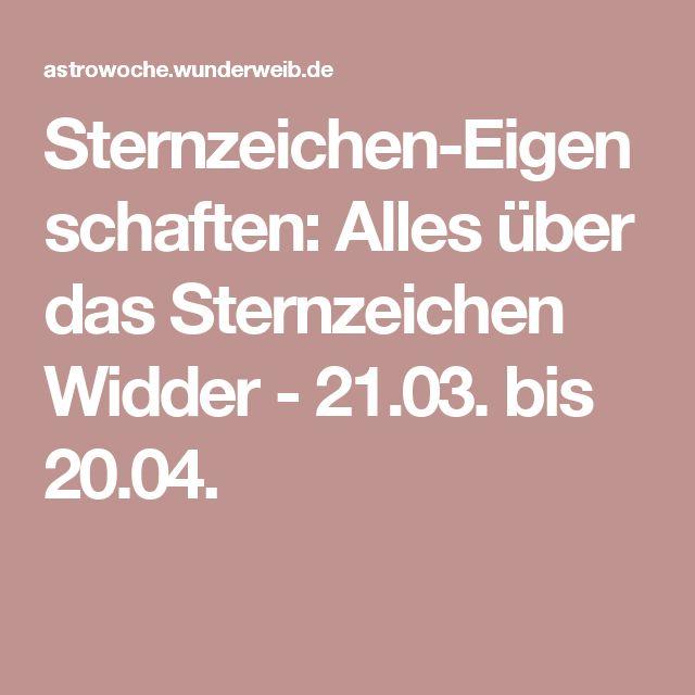 Sternzeichen-Eigenschaften: Alles über das Sternzeichen Widder - 21.03. bis 20.04.