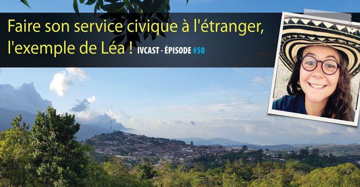 Oui, il est possible de partir à l'étranger avec le service civique. Un bon plan ? Léa nous raconte son expérience dans un village de Colombie.