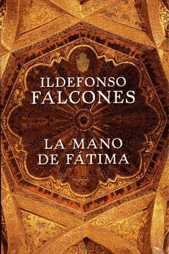 La Mano De Fatima DIldefonso Falcones