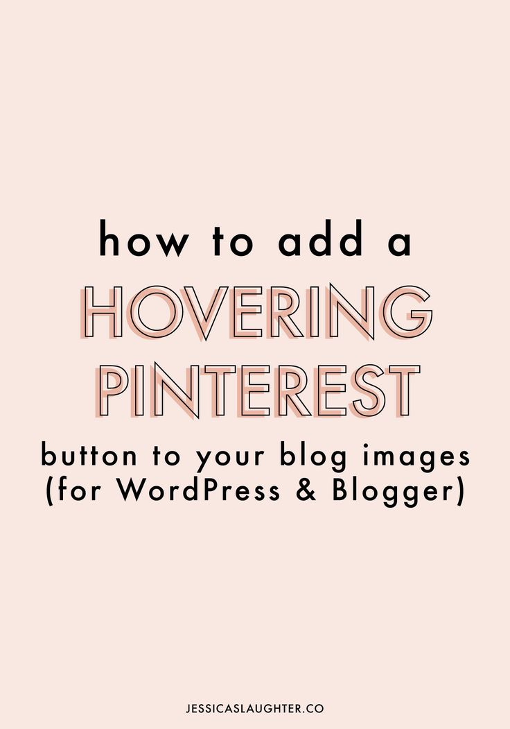how to add pinterest button to wordpress blog