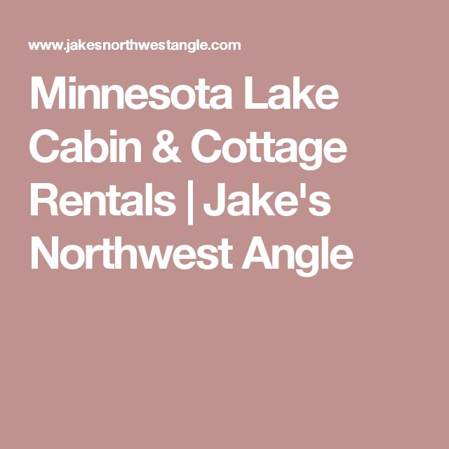 Minnesota Lake Cabin & Cottage Rentals | Jake's Northwest Angle
